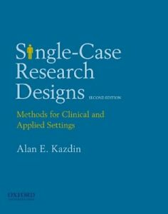 Single-Case Research Designs: Methods for Clinical and Applied Settings by Ka…