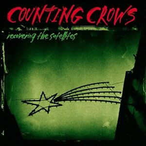 Recovering The Satellites Counting Crows EACH CD $2 BUY AT LEAST 4 1996 10 1 $4.99