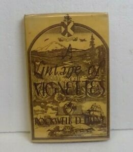 A VINTAGE OF VIGNETTES 1951 SIGNED HC FE BOOK BY AUTHOR ROCKWELL HUNT $19.95