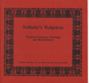 Sotheby#x27;s Belgravia Victorian Paintings Drawings and Watercolours Jul 29 1975 $3.98