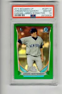 2014 Bowman Draft Jordan Montgomery Chrome Green Refractor PSA 10 GEM 150 DP114 $249.99
