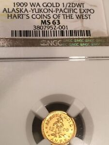 1909 Alaska Yukon Pacific Expo WA GOLD 1 2DWT NGC MS63 Hart's Coins Of The West