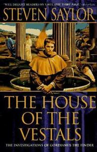 The House of the Vestals : The Investigations of Gordianus the Finder $6.32