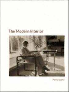 The Modern Interior by Penny Sparke $9.11