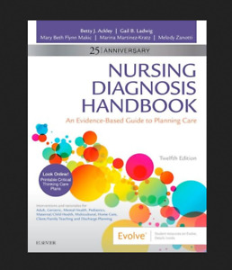 Nursing Diagnosis Handbook: An Evidence Based Guide to Planning Care 12Edition