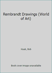 Rembrandt Drawings World of Art by Haak Bob $17.23