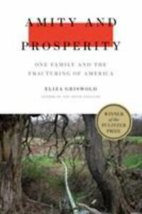 Amity and Prosperity : The Cost of Fracking in Two American Towns $4.36
