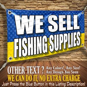 We Sell Fishing Supplies Custom Banner Business Sign Allmybanners