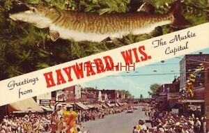 GREETINGS FROM HAYWARD WI The Muskie Capital 1967 parade down Main St