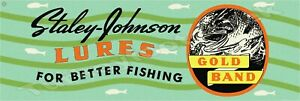 STALEY JOHNSON LURES 6quot; X 18quot; METAL SIGN