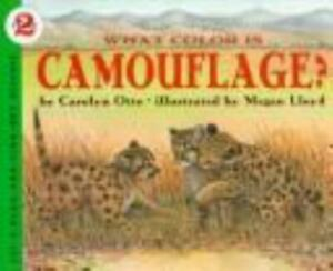 What Color Is Camouflage? by Carolyn B. Otto
