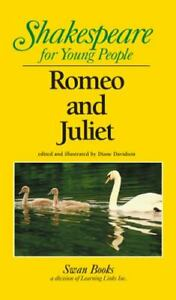 Romeo and Juliet : Shakespeare for Young People by William Shakespeare