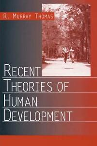 Recent Theories of Human Development by R. Murray Thomas English Paperback Boo
