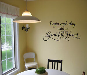 BEGIN EACH DAY WITH A GRATEFUL HEART VINYL LETTERING WALL DECAL QUOTE WORDS