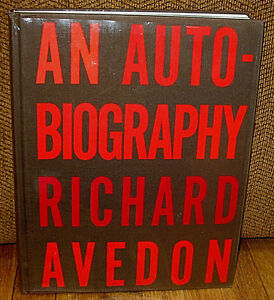 SIGNED Richard Avedon An Autobiography Marilyn Monroe  Andy Warhol 1st ED HC DJ
