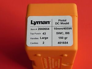 [616]  Lyman Bullet Mold LY2660654 .40 S&W10mm 150 Gr.SWC-BB (NEW)