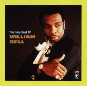 WILLIAM BELL The Very Best Of NEW & SEALED 60s SOUL CD (CONCORD) CLASSIC R&B