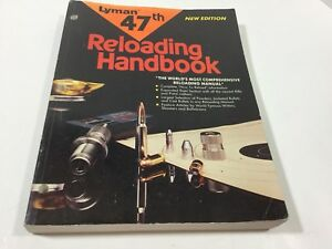 Lyman 47th Reloading Handbook Soft Cover Manual Pistol Rifle Jacketed Cast