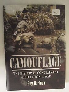 Camouflage The History of Concealment and Deception in War