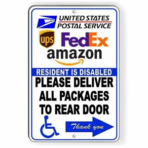 Resident Disabled Deliver Packages To Rear Arrow Right Metal Sign 5 SIZES SI132 $9.89
