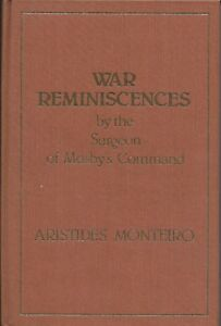 War Reminiscences by the Surgeon of Mosby's Command...Aristides Montei
