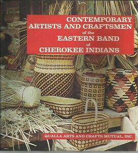 Contemporary Artists and Craftsmen of the Eastern Band of Cherokee Indians $9.98