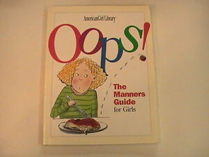 Oops!  The Manners Guide for Girls from American Girl Library 1997 3rd Edition