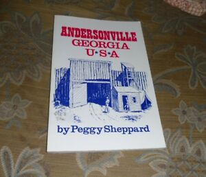 Andersonville Georgia USA by Peggy Sheppard 2003 Signed $5.99