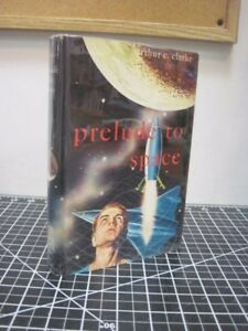 Prelude to Space by Arthur C. Clarke HC First 1st Like New 1954 Gnome Press