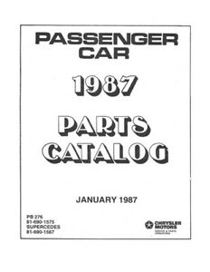 1987 Chrysler Dodge Plymouth Passenger Cars Parts Book List Guide