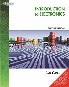 Introduction to Electronics (English) 6th Edition by Earl Gates