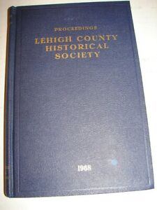 Proceedings Lehigh County Historical Society 1968 Allentown, Pa First Census