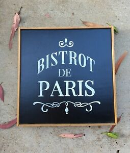 Bistro De Paris Sign On Chalkboard Type Painted Wood Very French