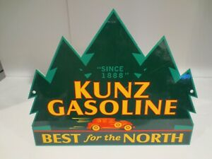 KUNZ GASOLINE BEST FOR THE NORTH SIGN