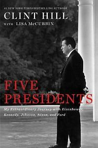 Five Presidents : Eisenhower Kennedy Johnson Nixon and Ford