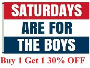 3x5 Saturdays Are For The Boys / Girls Flag Male Fraternity Flags Polyester