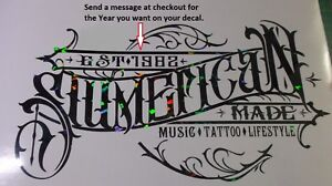 Special Order SLUMERICAN MADE Decal for 50