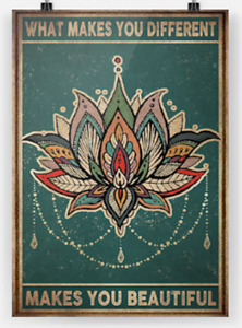Yoga Lotus What Makes You Different Make You Beautiful Satin Poster No Framed