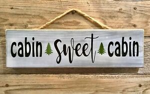 CABIN SWEET CABIN Handmade Rustic Wood Sign Primitive Mountain Home Cabin Decor