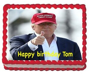Edible President Trump Birthday Party Frosting Image Cake Topper 1 4 sheet