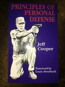 Principles of Personal Defense by Jeff Cooper 2006 New Revised $37.23