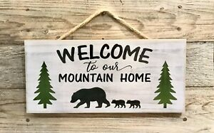 WELCOME TO OUR MOUNTAIN HOME Handmade Rustic Wood Sign Country Bear Cabin Decor