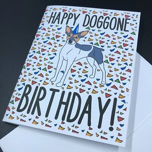 Rat Terrier Dog Happy Birthday Card Funny Dog Breed Note Card for All Ages