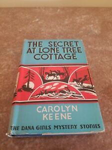 VINTAGE DANA GIRLS BOOK: THE SECRET AT LONE TREE COTTAGE WITH DUST JACKET $40.00