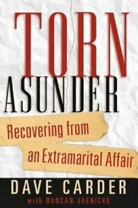 Torn Asunder: Recovering From an Extramarital Affair Carder Dave Used $3.89