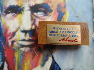 Abe Lincoln Burial witness tree piece. from the Oak Ridge Cemetery $16.95