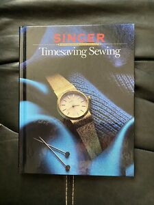 Timesaving Sewing Singer Sewing Book by Cy DeCosse 1987 $2.80