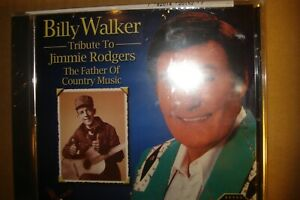 Billy Walker Tribute To Jimmie Rodgers: The Father Of Country Music New CD $9.99