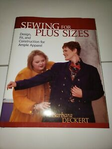 Sewing for Plus Sizes : Creating Clothes That Fit and Flatter by Barbara... book $9.95