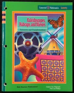 8th Grade Connected Math KALEIDOSCOPES HUBCAPS amp; MIRRORS Student Workbook